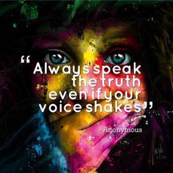 Speak truthfully